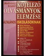 Kötelező olvasmányok elemzése általános iskolásoknak 1.