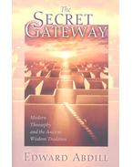 The Secret Gateway - ABDILL, EDWARD