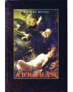 Ábrahám, Isten barátja (dedikált)
