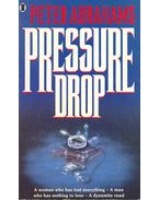 Pressure Drop - Abrahams, Peter