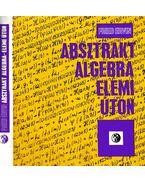 Absztrakt algebra - elemi úton