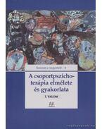 A csoportpszichoterápia elmélete és gyakorlata