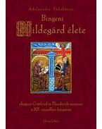 Bingeni Hildegárd élete - Adelgundis Führkötter