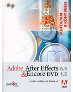 Adobe After Effects 6.5 & Encore DVD 1.5