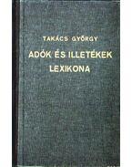 Adók és illetékek lexikona