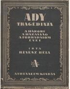 Ady tragédiája II. kötet