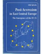 Post-Accession in East Central Europe - Ágh Attila