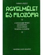Agyelmélet és filozófia (dedikált) - Farkas László