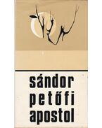 Az apostol - Apostol - Petőfi Sándor