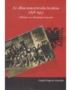 Az albán nemzettéválás kezdetei (1878-1913)