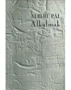 Alkalmak (dedikált) - Albert Pál