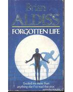 Forgotten life - ALDISS, BRIAN W.