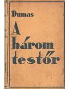 A három testőr - Alexandre Dumas