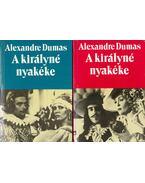 A királyné nyakéke I-II. - Alexandre Dumas
