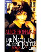 Die Nacht der Tausend Lichter - Alice Hoffman