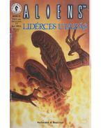 Aliens 1998/3. - Lidérces utazás 3/4.