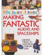 Making Fantastic Aliens and Spaceships