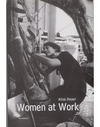 Woman at work - Alisa Douer