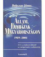 Állam, egyházak Magyarországon 1989-2004