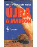 Újra a Marson - Almár Iván, Horváth András