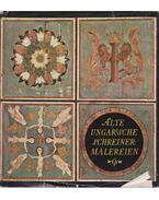 Alte Ungarische Schreinermalereinen