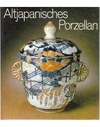 Altjapanisches Porzellan