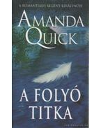 A folyó titka - Amanda Quick