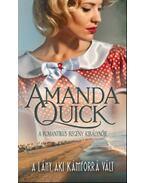A lány, aki kámforrá vált - Amanda Quick