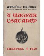 A magyar csatakép (dedikált)