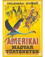 Amerikai magyar történetek (dedikált)