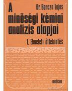 A minőségi kémiai analízis alapjai 1-2. kötet