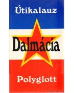 Dalmácia - Polyglott útikalauz - Amode, Martin