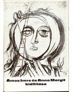 Ámos Imre és Anna Margit kiállítása