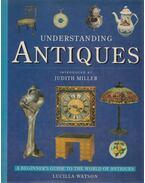 Understanding Antiques