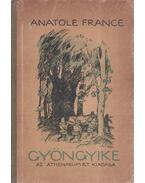 Gyöngyike - Anatole France