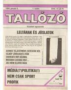 Tallózó 1994. VI. évfolyam (hiányos) - Andai György