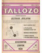 Tallózó 1995. VIII. évfolyam (hiányos) - Andai György