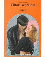 Tiltott szerelem - Anders, Rose