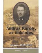 András Károly, az önkéntes - András Károly