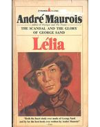 Lélia - The Life of George Sand - André Maurois