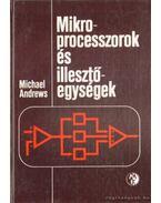 Mikroprocesszorok és illesztőegységek - Andrews, Michael