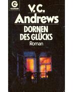 Dornen des Glücks - Andrews, Virginia C.