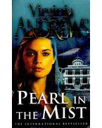 Pearl in the Mist - Andrews, Virginia C.