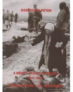 A német szovjet háború 1941-1945 / Beszélgetések a XX. századról