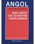 Angol-magyar alap- és középfokú szókincs-minimum