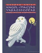 Angol-magyar varázsszótár Harry Potter rajongóknak