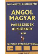 Angol-magyar párbeszédek kezdőknek I. rész