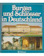 Burgen und Sclösser in Deutschland - Anita Rolf