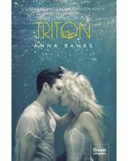 Triton (Szirénia öröksége 2. rész) - kötött - Anna Banks