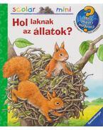 Hol laknak az állatok? - Anne Möller